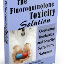 Fluoroquinolone Toxicity Solution is a step-by-step program to help you get well from Levaquin, Cipro and Avelox